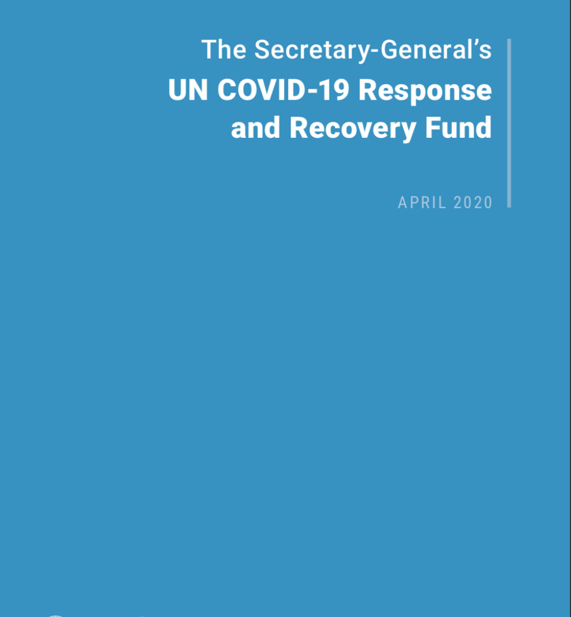 """Cover shows the title """"The Secretary-General's UN COVID-19 Response and Recovery Fund"""" against a solid background and UN emblem on the lower left."""