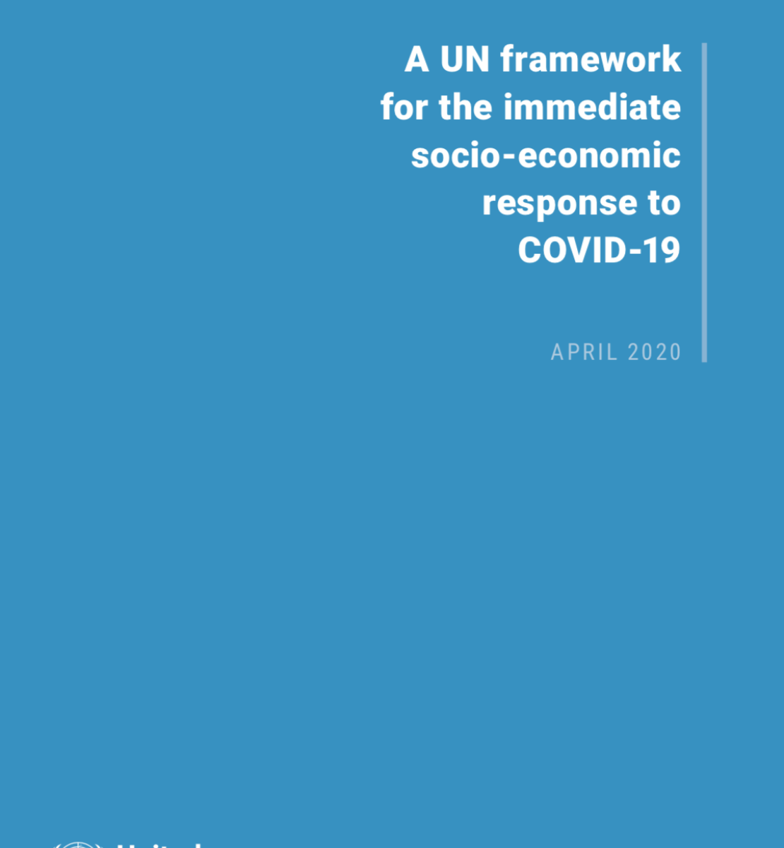 """Cover shows the title """"A UN framework for the immediate socio-economic response to COVID-19"""" against a solid blue background with the UN emblem on the lower left side."""