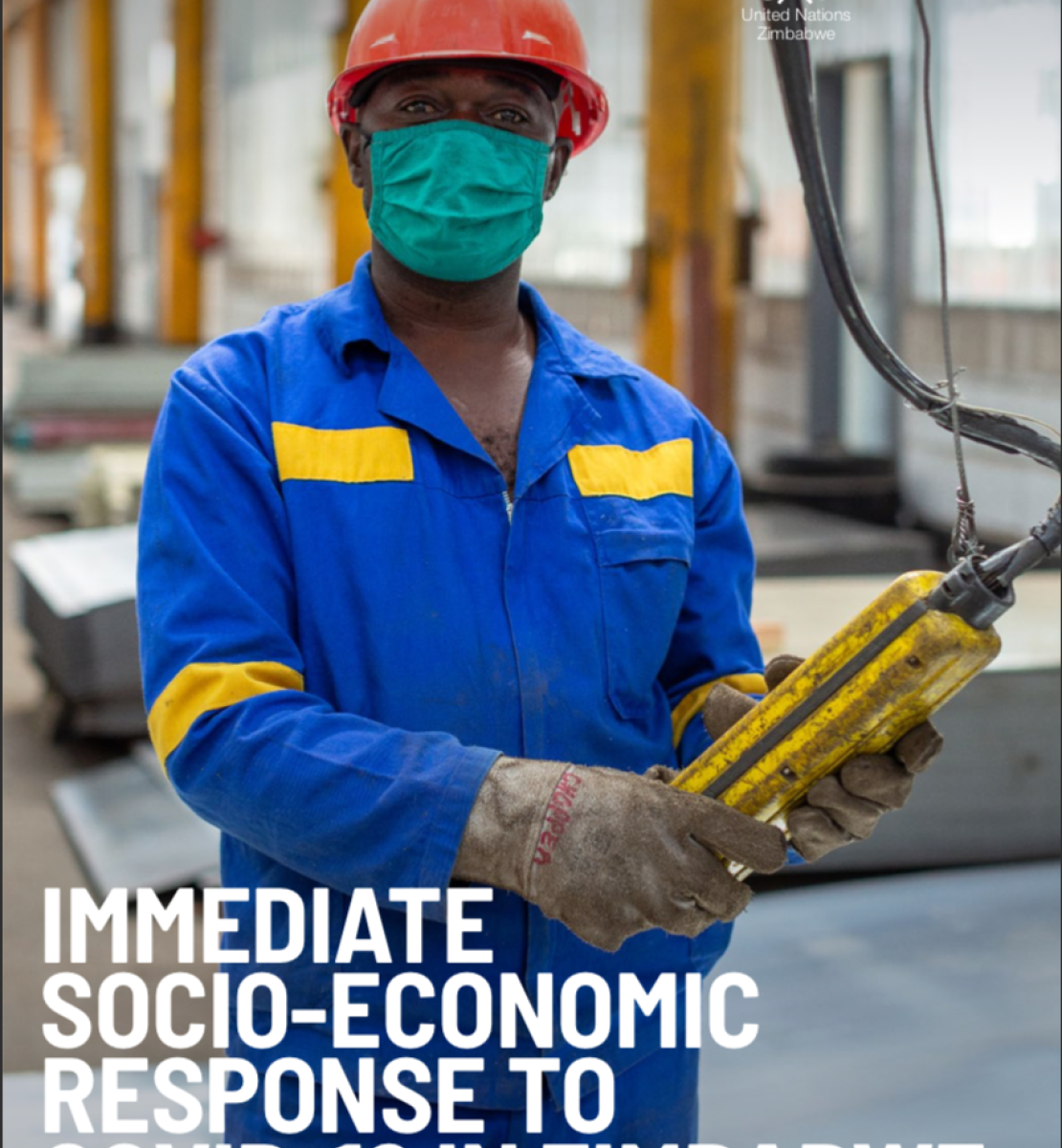 """Cover shows the title, """"Immediate Socio-Economic Response to COVID-19 in Zimbabwe,"""" over an image of a machine operator wearing a protective face mask as he works."""