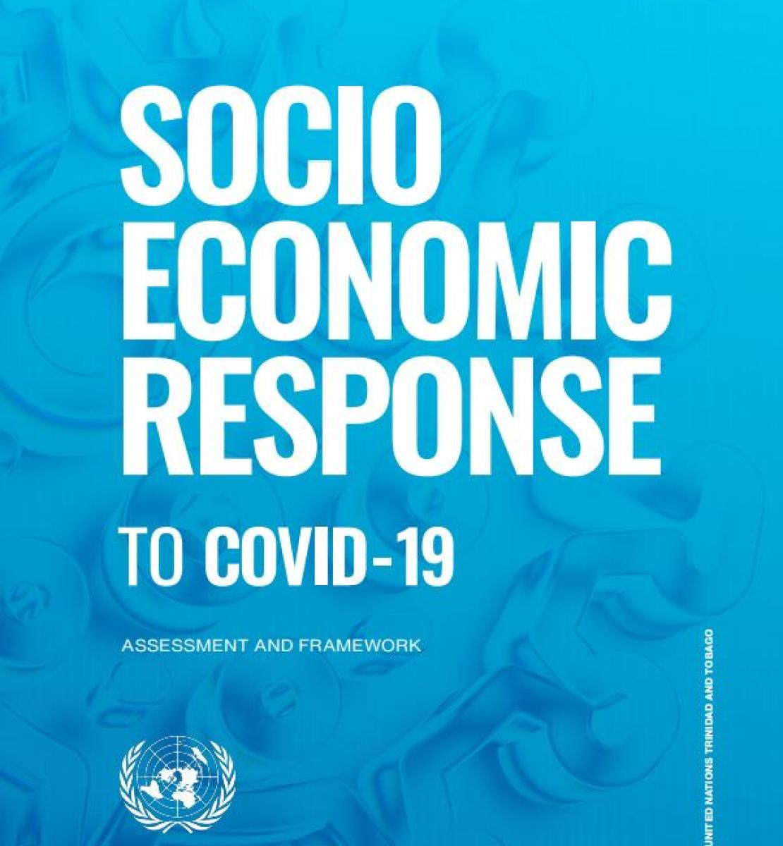 """Cover shows the title, """"Socio Economic Response to COVID-19 - Assessment and Framework for Trinidad and Tobago"""", over blue background"""