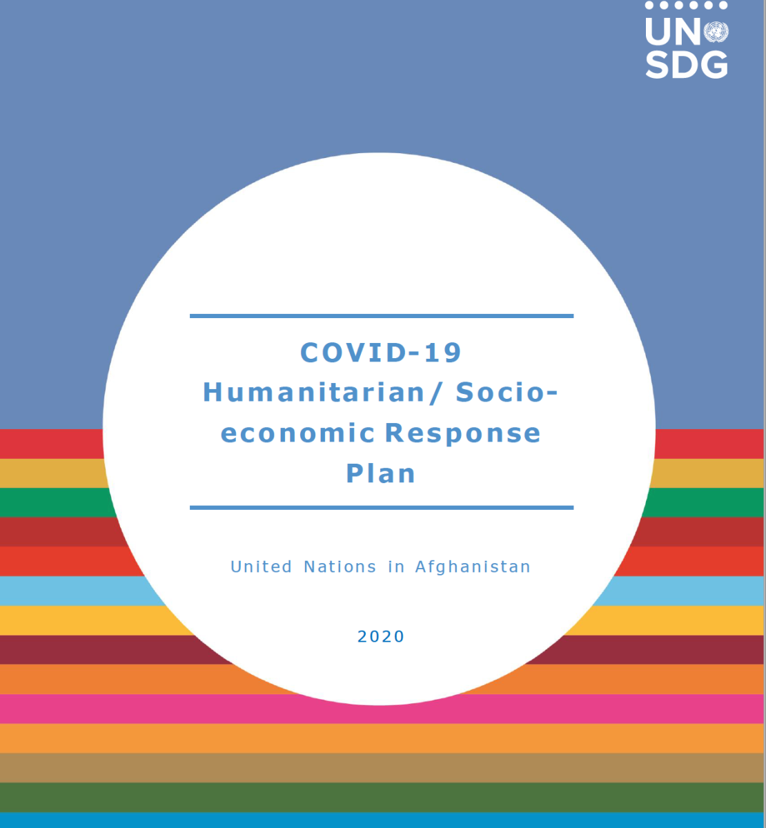 """Cover shows the title """"COVID-19 Humanitarian/ Socio-economic Response Plan for Afghanistan"""", over a white circle and blue/colorful bars background"""