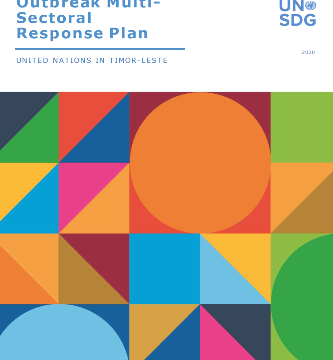 """Cover shows the title """"UN Timor-Leste: COVID-19 Outbreak Multi-Sectoral Response Plan April to September 2020"""", over colorful triangles and dots"""