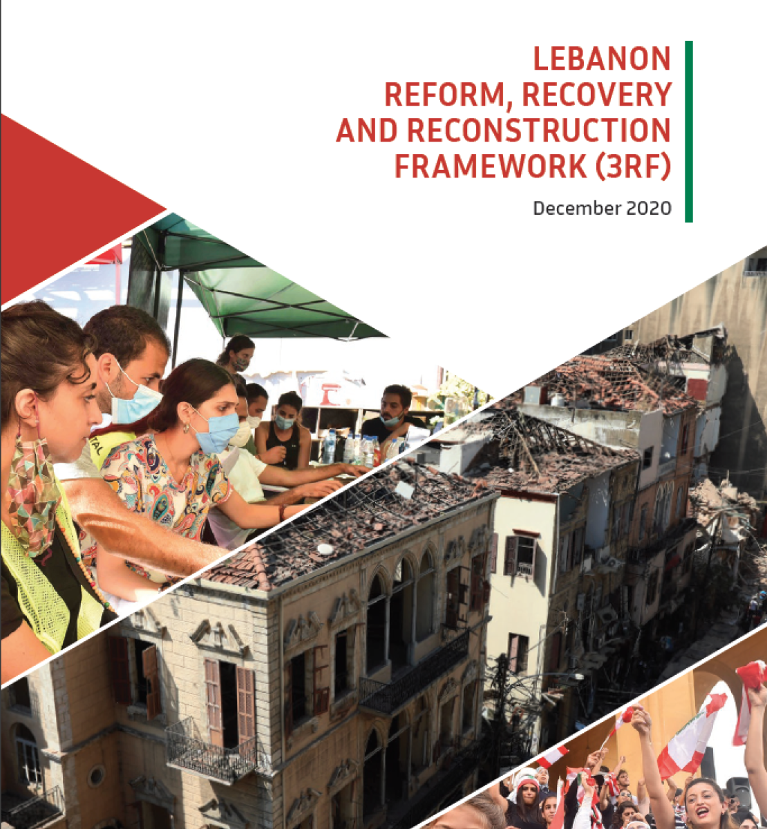 Cover shows the title in white underneath the logos for the EU, UN and World Bank Group. Underneath the title is a collage of three images showing people in masks at a tent, an arial view of buildings with damage and, lastly, a small girl holding a sign in front of a crowd holding flags.