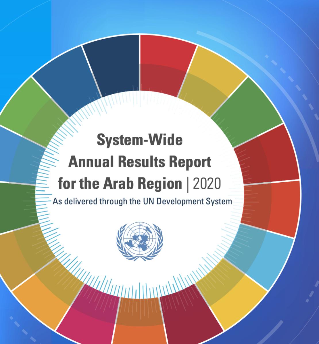 Cercle aux couleurs vives sur fond bleu au centre duquel on peut voir le logo de l'ONU et on peut lire, en anglais, le titre « Rapport annuel 2020 sur les résultats obtenus à l'échelle du système pour la région arabe, tels que délivrés par le système des Nations Unies pour le développement ».