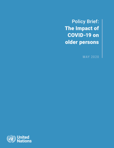 "Cover shows the title ""Policy Brief: The Impact of COVID-19 on older persons"" against a solid blue background with the UN emblem on the lower left side."