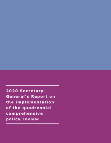 "Cover shows the title ""2020 Secretary General's Report on the implementation of the quadrennial comprehensive policy review"" against a purple and blue background."
