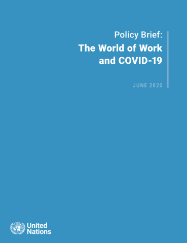 "Cover shows the title ""Policy Brief: The World of Work and COVID-19"" against a solid blue background with the UN emblem on the lower left side."
