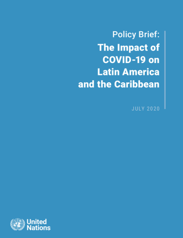 "Cover shows the title ""Policy Brief: The Impact of COVID-19 on Latin America and the Caribbean"" against a solid blue background with the UN emblem on the lower left side."