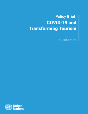 "Cover shows the title ""Policy Brief: COVID-19 and Transforming Tourism"" against a solid blue background with the UN emblem on the lower left side."