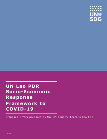 "Cover shows the title ""UN Lao PDR Socio-Economic Response Framework to COVID-19,  over blue and purple background."