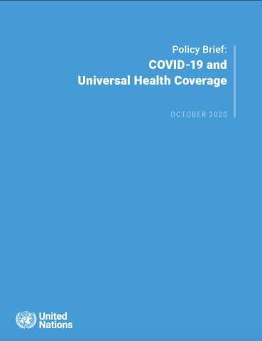 "Cover shows the title ""Policy Brief: COVID-19 and Universal Health Coverage"" against a solid blue background with the UN emblem on the lower left side."