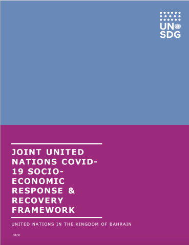 "Cover shows the title ""Joint United Nations COVID-19 Socio-Economic Response & Recovery Framework in the Kingdom of Bahrain"" over blue and purple background."