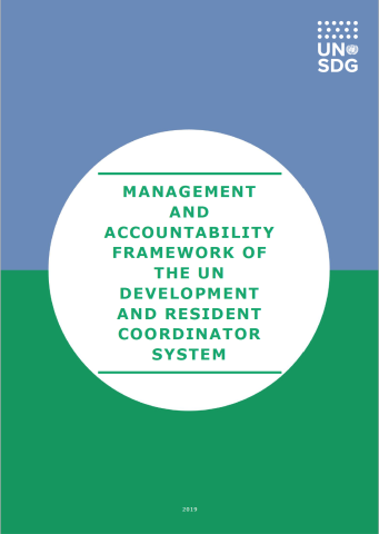 The Management and Accountability Framework of the UN Development and Resident Coordinator System