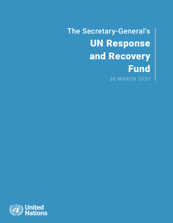 "Cover shows the title ""The Secretary-General's UN Response and Recovery Fund"" against a solid background with the UN logo on the bottom left."