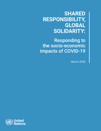 "Cover shows the title ""Shared Responsibility, Global Solidarity: Responding to the socio-economic impacts of COVID-19"" against a solid background with the UN logo on the bottom left."