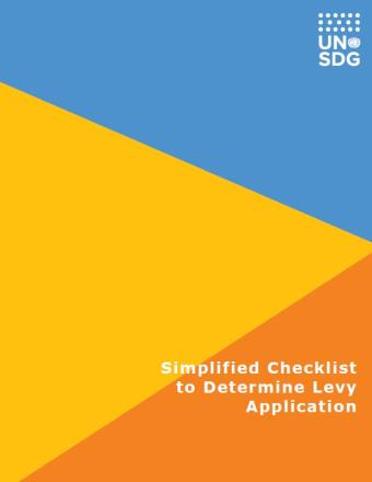 "Cover shows blue, yellow and orange diagonal triangles with the UNSDG logo at the top right and title, ""Simplified Checklist to Determine Levy Application"" on the bottom right."