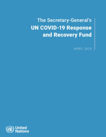"Cover shows the title ""The Secretary-General's UN COVID-19 Response and Recovery Fund"" against a solid background and UN emblem on the lower left."