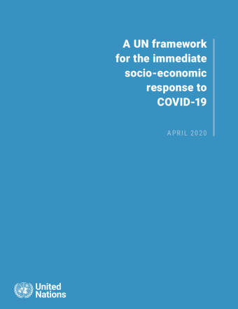 "Cover shows the title ""A UN framework for the immediate socio-economic response to COVID-19"" against a solid blue background with the UN emblem on the lower left side."
