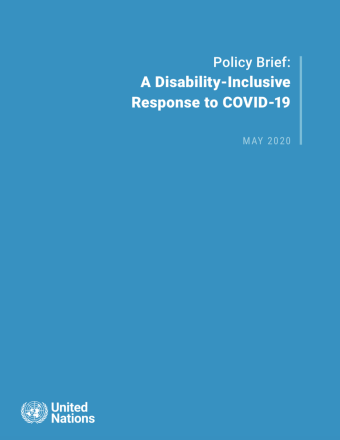 "Cover shows the title ""Policy Brief: A Disability-Inclusive Response to COVID-19"" against a solid blue background with the UN emblem on the lower left side."