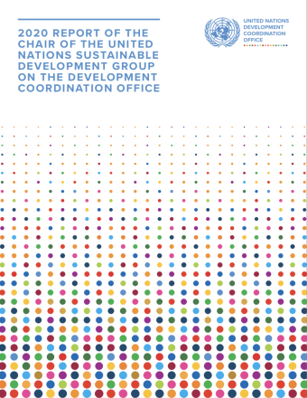 "Cover shows the title ""2020 Report of the Chair of the United Nations Sustainable Development Group on the Development Coordination Office"" above a gradient of colourful dots underneath and the UNSDG logo to the right."