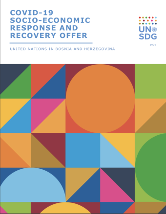 "Cover shows the title ""COVID-19 Socio-economic Response and Recover Offer for Bosnia and Herzegovina"" above colourful geometric shapes."