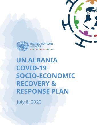 "Cover shows the title ""UN ALBANIA COVID-19 SOCIO-ECONOMIC RECOVERY & RESPONSE PLAN"" over white and blue background"