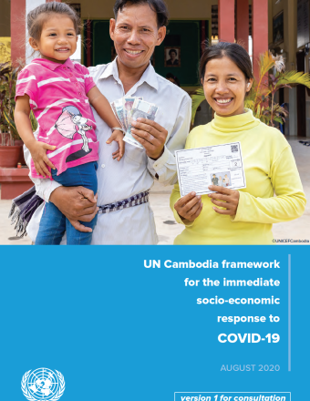 "Cover shows the title ""UN Cambodia framework for the immediate socio-economic response to COVID-19"" over blue background with a image of Cambodian parents and their daughter smiling"