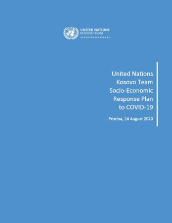 "Cover shows the title ""United Nations Kosovo Team Socio-Economic Response Plan to COVID-19"", over blue background"