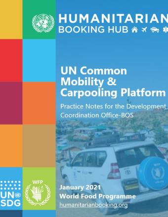 The image shows the Humanitarian Booking Hub and UN Common Mobility & Carpooling Platform . On the left side there are SDG colored squares and on the right there is an image of a white SUV vehicle with a UN logo on the back.
