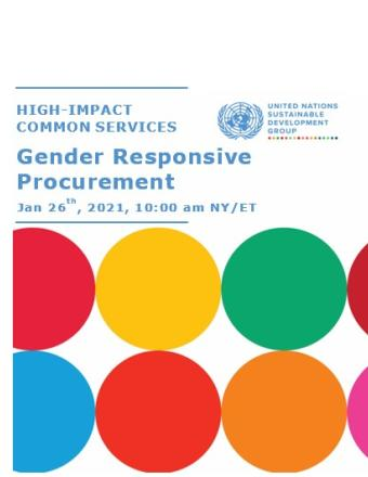 The image shows the Title of the Presentation: High-Impact Common Services within the BOS 2.0 Gender Responsive Procurement. On the top right corner is the UNSDG logo and on the bottom two thirds of the document it has two lines of circles of alternating SDG colors.