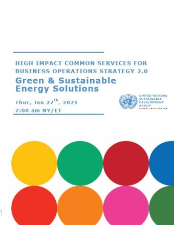 The image shows the Title of the Presentation: High-Impact Common Services, Green & Sustainable Energy Solutions. On the top right corner is the UNSDG logo and on the bottom two thirds of the document there are decorative circles of alternating SDG colors.